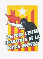 Fem fora l´estel separatista: Catalunya es Espanya.